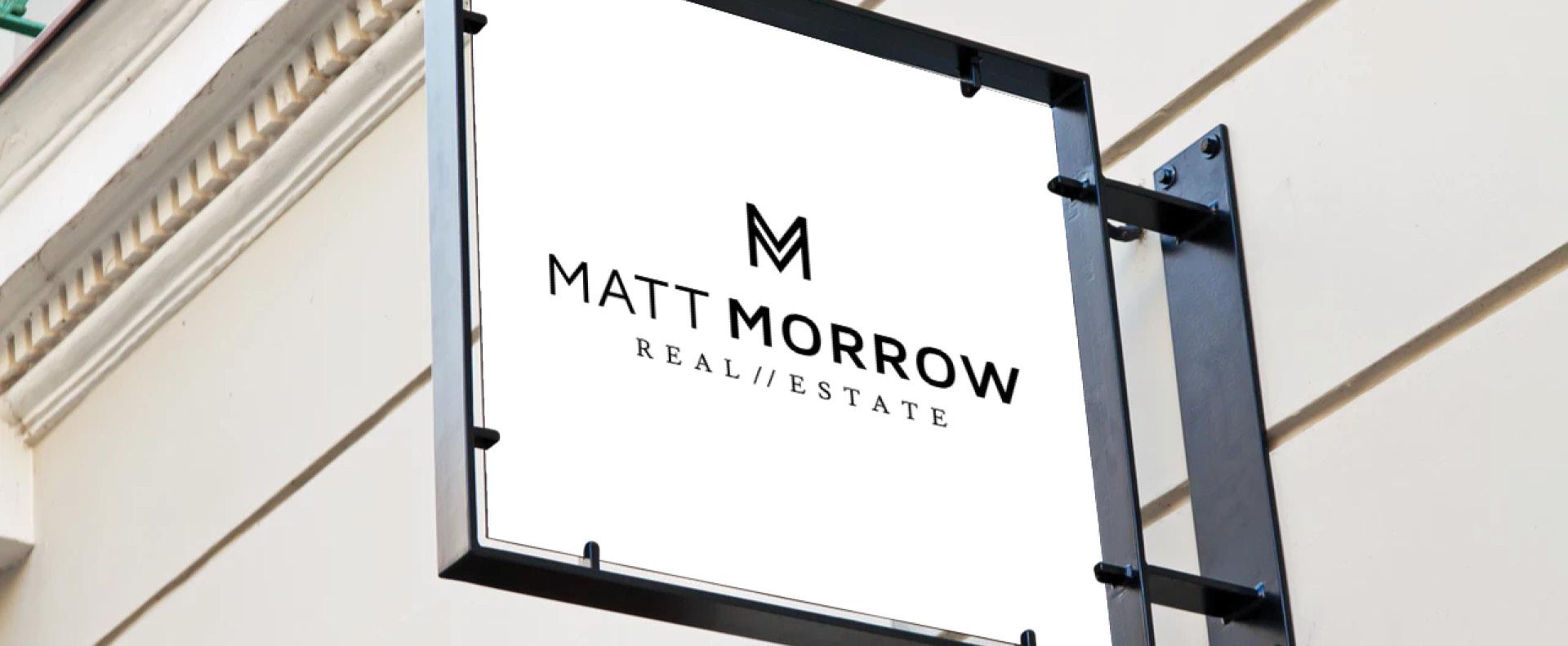 Matt Morrow Real Estate signage - White Canvas Design